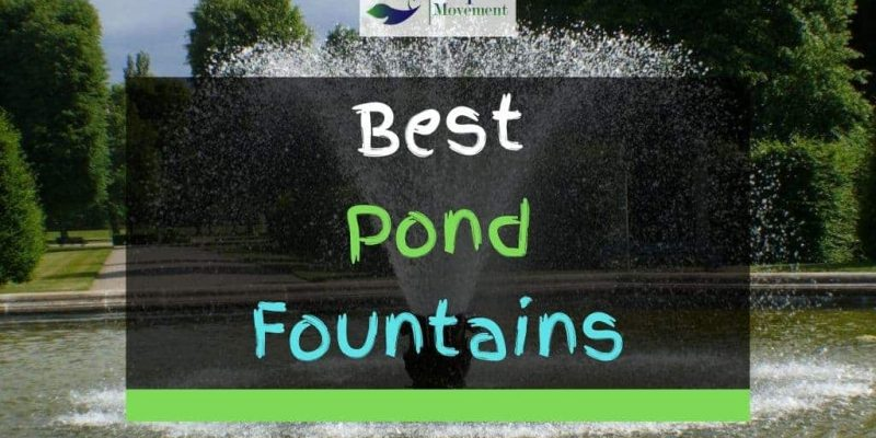 Best Pond Fountains For Small And Large Ponds